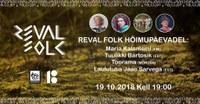 Reval Folk Hõimupäevadel: Kalaniemi, Bartosik, Toorama, Sarv