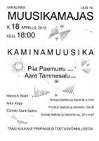 KAMINAMUUSIKA 18. aprillil kl 18.00, esinejateks Aare Tammesalu ja Piia Paemurru
