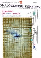 """Omaloomingukonkursi 2014 teemad: """"Elumustrid"""" ja """"Uks imede maailma"""""""